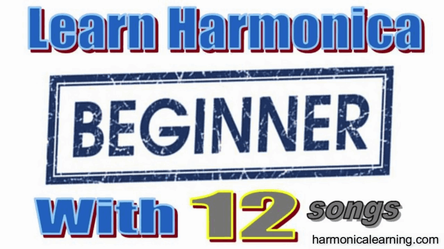 New harmonica course - Learn the harmonica with 12 beginner songs