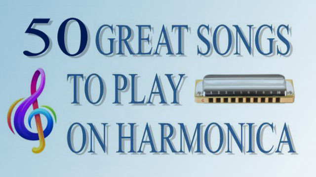 50 Great songs to play on harmonica