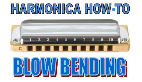 Learn the blow bending on harmonica