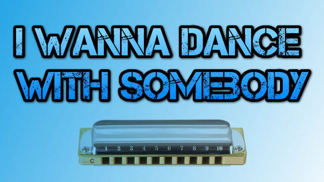 I Wanna Dance With Somebody on harmonica logo