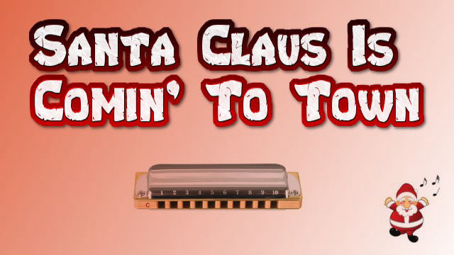 Santa Claus Is Comin' To Town on harmonica logo